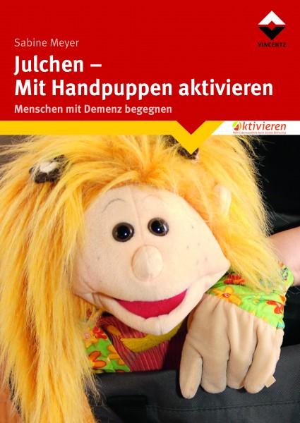 Julchen - Mit Handpuppen aktivieren Menschen mit Demenz begegnen