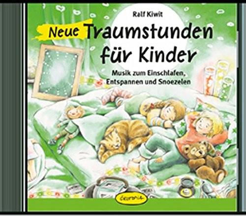CD - Neue Traumstunden für Kinder
